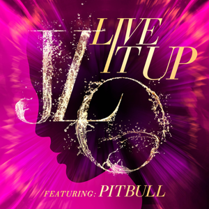 Jennifer Lopez Live It Up Cover