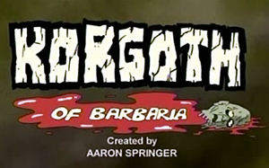 Fantasy comico umoristico Korgoth of Barbaria youtube Aaron Springer