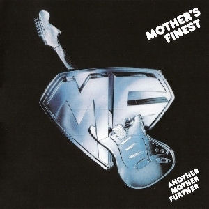 Mother's Finest-Another Mother Further.jpg