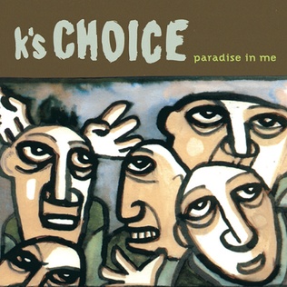 K's Choice - A Sound That Only You Can Hear