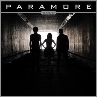 Monster (Paramore song) 2011 single by Paramore