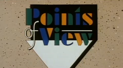 points of view on television Episode spotlight: point of view it's hard to discuss this episode without talking about what an exceptional half-hour of television it is and how ambitious.