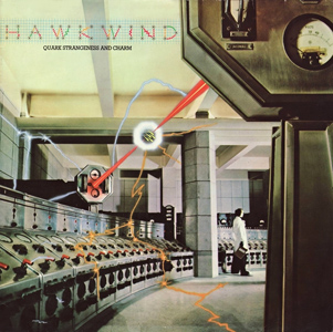 <i>Quark, Strangeness and Charm</i> 1977 studio album by Hawkwind