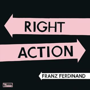 right action franz ferdinand thoughts words illumination album single fanart artists remix take wikipedia 4th lead upcoming release studio vinyl