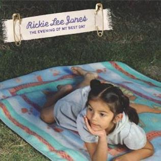 <i>The Evening of My Best Day</i> 2003 studio album by Rickie Lee Jones