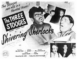 <i>Shivering Sherlocks</i> 1948 film by Del Lord