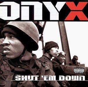 <i>Shut Em Down</i> (album) 1998 studio album by Onyx