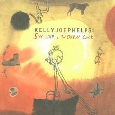 <i>Sky Like a Broken Clock</i> 2001 studio album by Kelly Joe Phelps