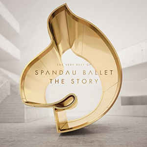 <i>The Story – The Very Best of Spandau Ballet</i> 2014 compilation album by Spandau Ballet