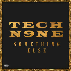 Something Else (Tech N9ne album) - Wikipedia
