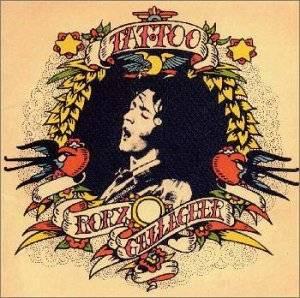 <i>Tattoo</i> (Rory Gallagher album) 1973 studio album by Rory Gallagher