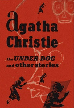 <i>The Under Dog and Other Stories</i> short story collection