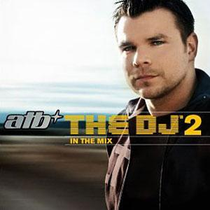 <i>The DJ 2 in the Mix</i> 2004 compilation album by ATB