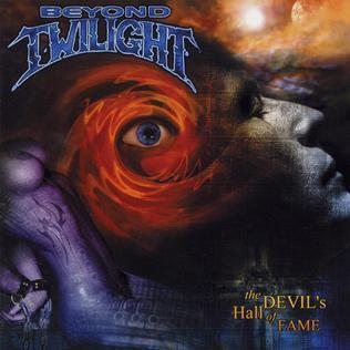 Qu'écoutez-vous, en ce moment précis ? - Page 36 The_Devil%27s_Hall_of_Fame_-_Beyond_Twilight