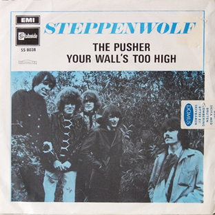 The Pusher 1968 song performed by Steppenwolf