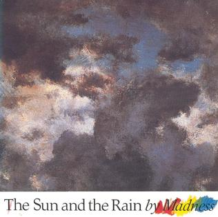The Sun and the Rain 1983 single by Madness