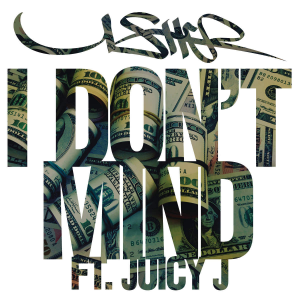 Usher featuring Juicy J — I Don't Mind (studio acapella)