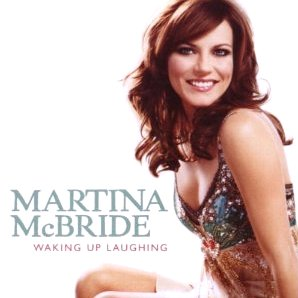 <i>Waking Up Laughing</i> 2007 studio album by Martina McBride