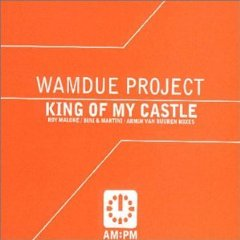 Wamdue Project - King of My Castle (studio acapella)