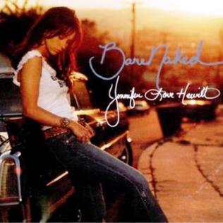 BareNaked (song) 2002 single by Jennifer Love Hewitt