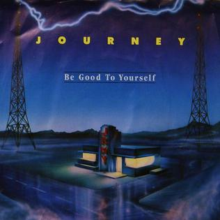 Be Good to Yourself single by Journey
