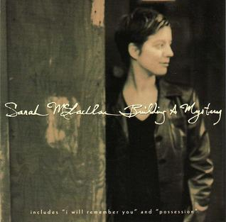 Building a Mystery 1997 single by Sarah McLachlan