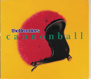 Cannonball (The Breeders song) 1993 single by the Breeders