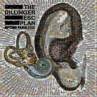 <i>Option Paralysis</i> album by The Dillinger Escape Plan