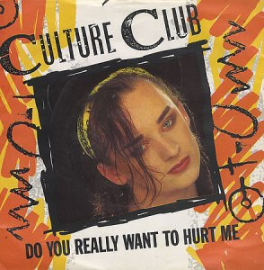 Do You Really Want to Hurt Me song by Culture Club