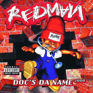 <i>Docs da Name 2000</i> 1998 studio album by Redman