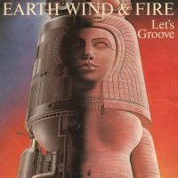 Earth, Wind & Fire- Let's Groove.jpg