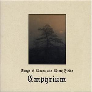 Empyrium - Songs of Moors and Misty Fields.jpg