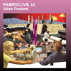 <i>FabricLive.16</i> 2004 compilation album by Adam Freeland