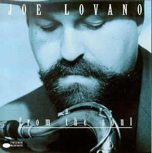 <i>From the Soul</i> 1992 studio album by Joe Lovano