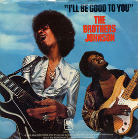 Ill Be Good to You 1976 single by The Brothers Johnson