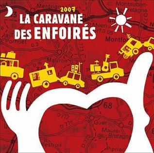<i>La Caravane des Enfoirés</i> 2007 studio album by Les Enfoirés