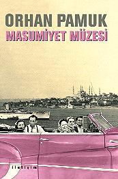 <i>The Museum of Innocence</i> 2008 novel by Orhan Pamuk