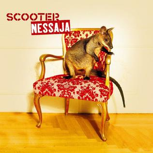 Nessaja 2002 single by Scooter