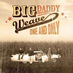 <i>One and Only</i> (album) 2002 studio album by Big Daddy Weave