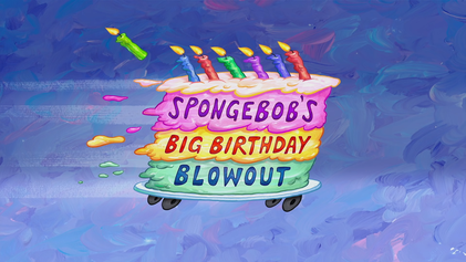 Spongebob S Big Birthday Blowout Wikipedia His birthday, what he did before fame, his family life, fun trivia facts, popularity rankings, and more. spongebob s big birthday blowout
