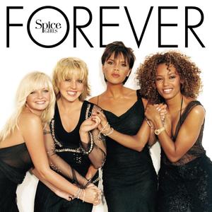 <i>Forever</i> (Spice Girls album) 2000 studio album by Spice Girls