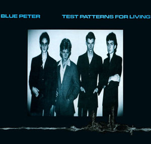 <i>Test Patterns for Living</i> 1979 EP by Blue Peter