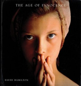 <i>The Age of Innocence</i> (Hamilton book) book by David Hamilton