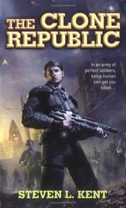 <i>The Clone Republic</i> book by Steven L. Kent