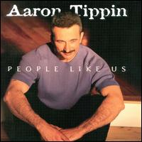 <i>People Like Us</i> (Aaron Tippin album) 2000 studio album by Aaron Tippin
