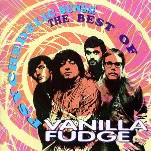 Vanilla Fudge Greatest Hits Live