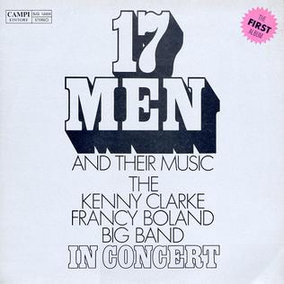 <i>17 Men and Their Music</i> 1968 live album by Kenny Clarke/Francy Boland Big Band