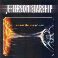 <i>Across the Sea of Suns</i> (album) 2001 live album by Jefferson Starship