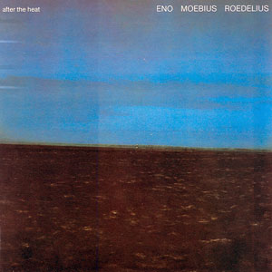 <i>After the Heat</i> 1978 studio album by Eno, Moebius and Roedelius