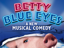 <i>Betty Blue Eyes</i> musical